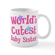 World's Cutest Baby Sister Mug