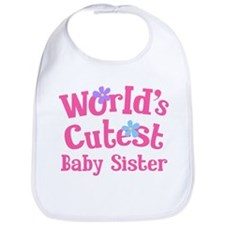 World's Cutest Baby Sister Bib
