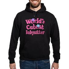 World's Cutest Babysitter Hoodie