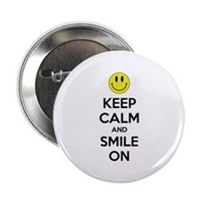 "Keep Calm And Smile On 2.25"" Button"