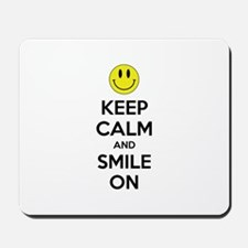 Keep Calm And Smile On Mousepad