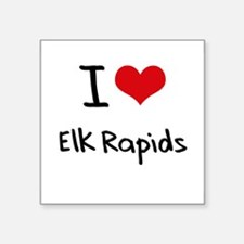 I Love ELK RAPIDS Sticker