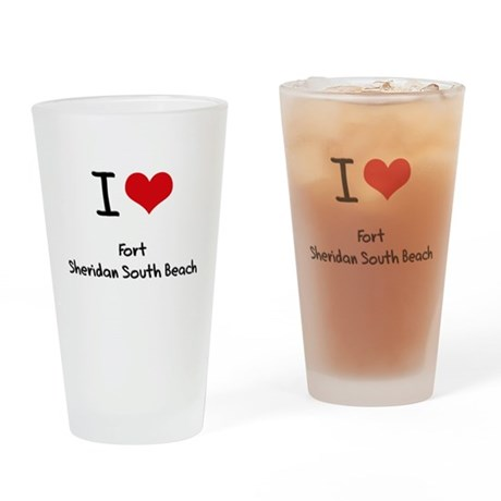 I Love FORT SHERIDAN SOUTH BEACH Drinking Glass