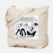 Press 1 if You're Reporting a Fire. Tote Bag