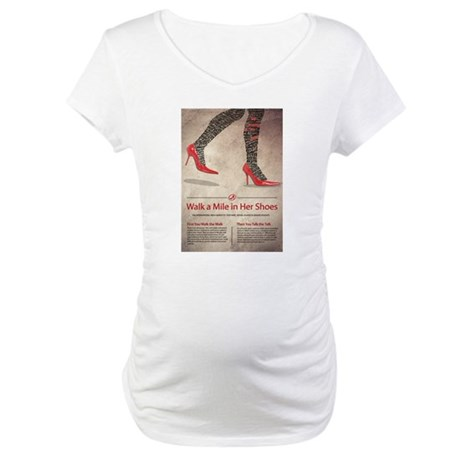 Walk A Mile in Her Shoes Maternity T-Shirt