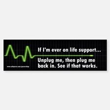 Life Support Bumper Stickers