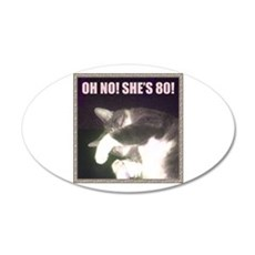 Funny 80th Birthday (Cat) 35x21 Oval Wall Decal