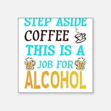 Step Aside Coffee Sticker