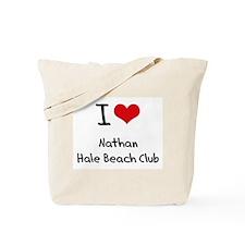 I Love NATHAN HALE BEACH CLUB Tote Bag