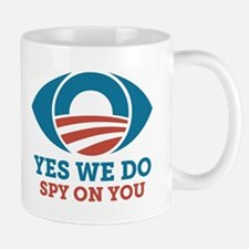 Yes We Do Spy On You (Obama Eye) Mugs