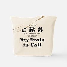 My Brain is Full Tote Bag