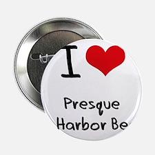 """I Love PRESQUE ISLE HARBOR BEACH 2.25"""" Button"""