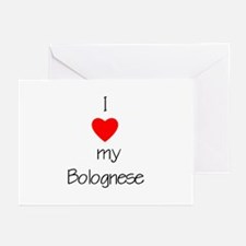 I love my Bolognese Greeting Cards (Pk of 10)