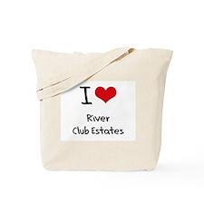 I Love RIVER CLUB ESTATES Tote Bag