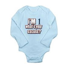 I'm 1 what's your excuse Long Sleeve Infant Bodysu