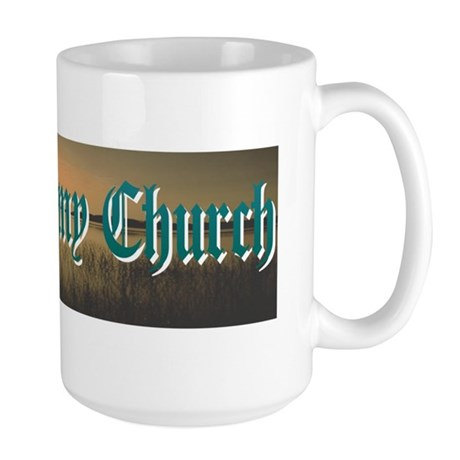 """Nature Is My Church"" Large Mug"