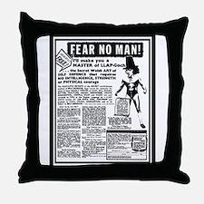 Fear No Man! Throw Pillow