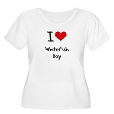 I Love WHITEFISH BAY Plus Size T-Shirt