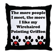 My Wirehaired Pointing Griffon Throw Pillow