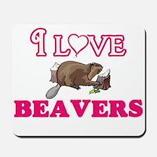 I Love Beavers Mousepad
