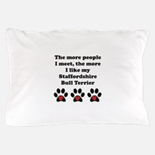 My Staffordshire Bull Terrier Pillow Case