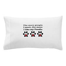 My Poodle Pillow Case