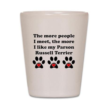 My Parson Russell Terrier Shot Glass