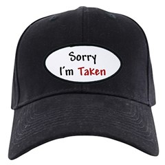 Sorry I'm Taken Baseball Hat