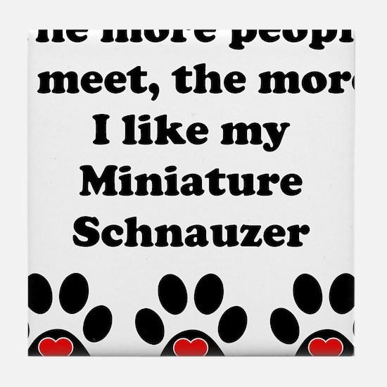 My Miniature Schnauzer Tile Coaster