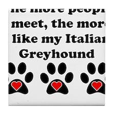 My Italian Greyhound Tile Coaster