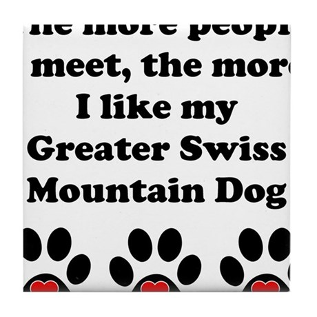 My Greater Swiss Mountain Dog Tile Coaster