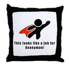 Anonyman to the Rescue Throw Pillow