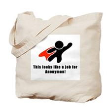 Anonyman to the Rescue Tote Bag