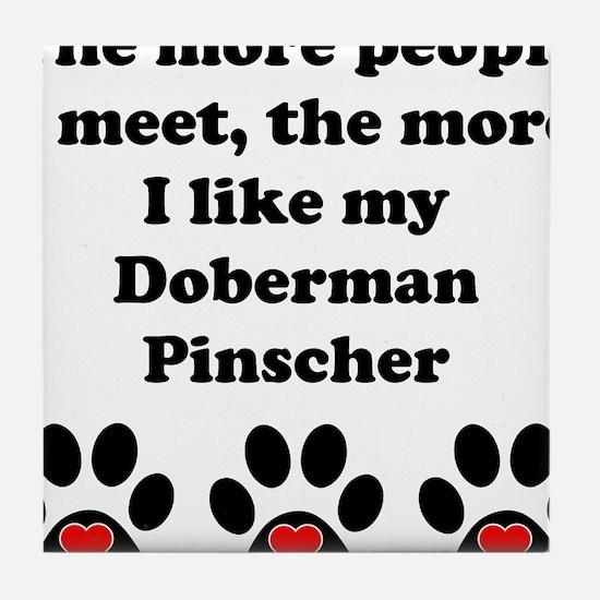 My Doberman Pinscher Tile Coaster