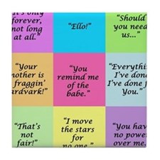 Labyrinth Quotes Tile Coaster