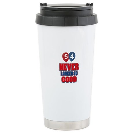 54 Never looked so good Stainless Steel Travel Mug