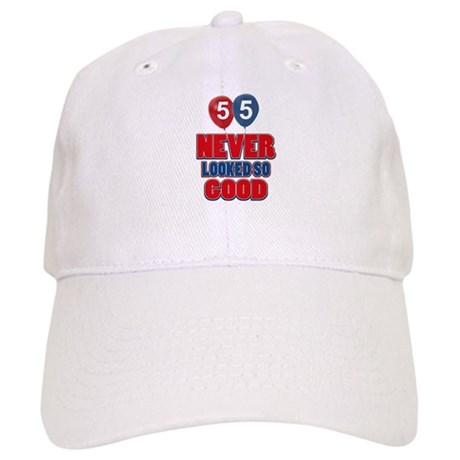 55 Never looked so good Cap