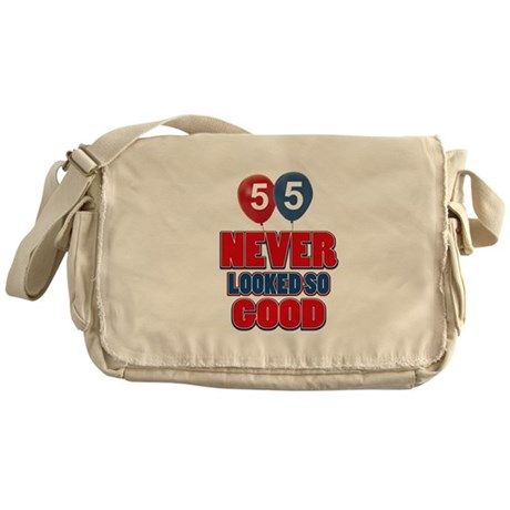 55 Never looked so good Messenger Bag