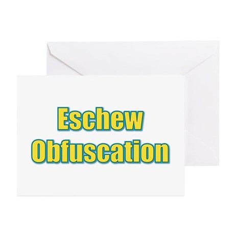 Eschew Obfuscation Greeting Cards (Pk of 10)