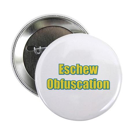 Eschew Obfuscation Button