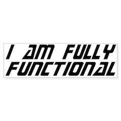 Fully Functional Bumper Sticker