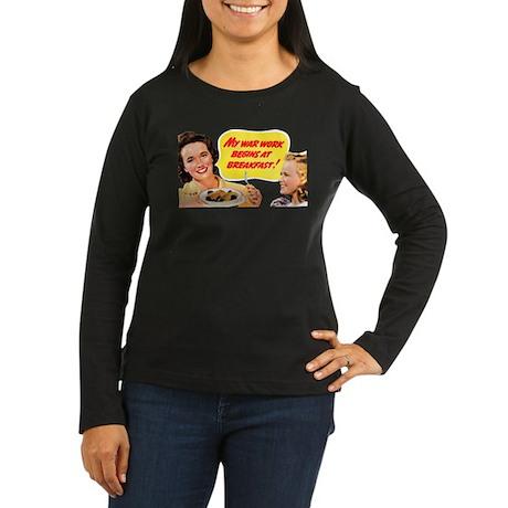 WAR BREAKFAST Women's Long Sleeve Dark T-Shirt