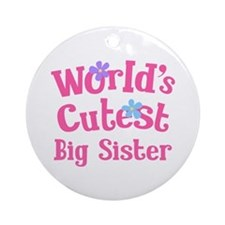World's Cutest Big sister Ornament (Round)