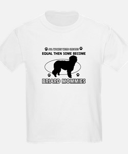 Briard mommy gifts T-Shirt