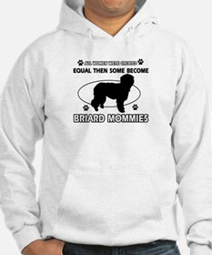 Briard mommy gifts Hoodie