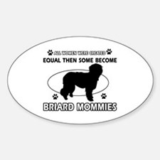 Briard mommy gifts Decal