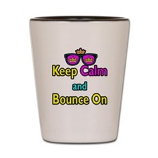 Crown Sunglasses Keep Calm And Bounce On Shot Glas