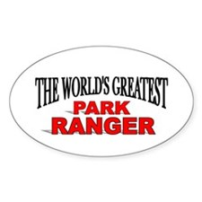 """The World's Greatest Park Ranger"" Oval Decal"