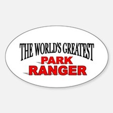 """The World's Greatest Park Ranger"" Oval Decal"