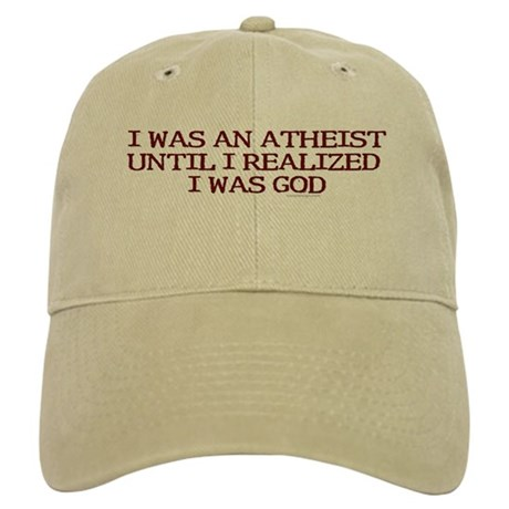 I was an atheist ... Cap